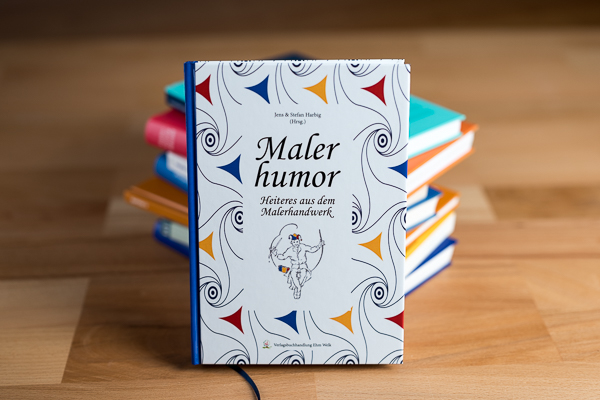 Malerhumor: Heute schon gelacht? Dann wird's Zeit…