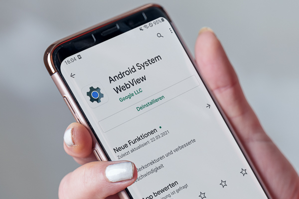 Aktuell: Abstürzende Apps? Fehler in Android System-Komponente WebView – Update hilft